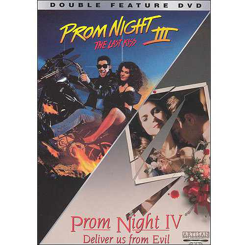 Prom Night 3: The Last Kiss / Prom Night 4: Deliver Us From Evil