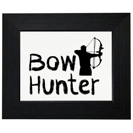 Bow Hunter - Deer Hunting Season Support Framed Print Poster Wall or ...