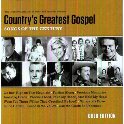 Country's Greatest Gospel: Songs Of The Century - Gold Edition