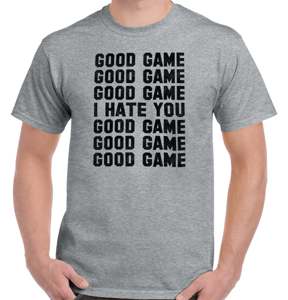 Brisco Brands Good Game I Hate You Funny Shirt Cool Gift Cute