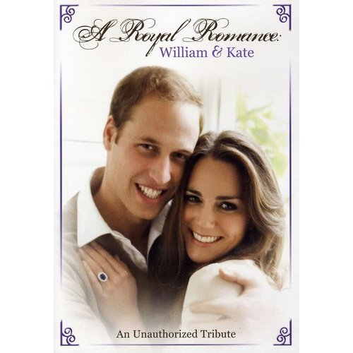 A Royal Romance: William And Kate (Widescreen) by INCEPTION MEDIA GROUP