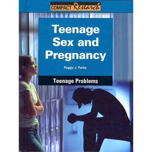 Teenage Sex and Pregnancy