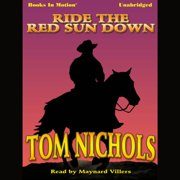 Ride the Red Sun Down - Audiobook