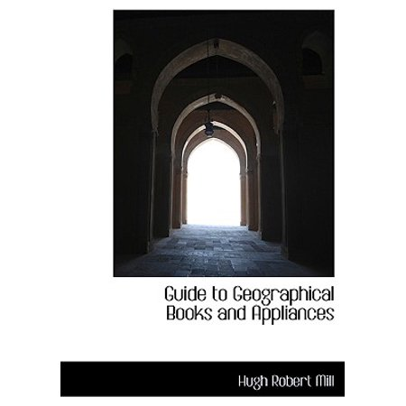 Guide to Geographical Books and Appliances Guide to Geographical Books and Appliances