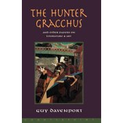 The Hunter Gracchus : And Other Papers on Literature and Art