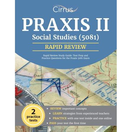 Praxis II Social Studies (5081) Rapid Review Study Guide : Test Prep and Practice Questions for the Praxis 5081