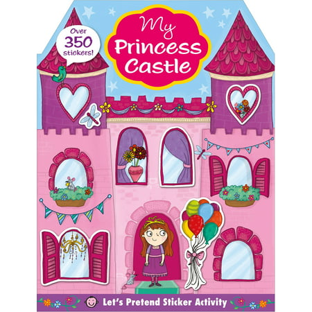 Let's Pretend: My Princess Castle Sticker Activity Book : Over 350 Stickers - Adult Sticker Book