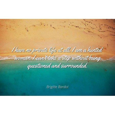 Brigitte Bardot Famous Quotes Laminated Poster Print 24x20 I