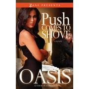 Zane Presents: Push Comes to Shove (Paperback)