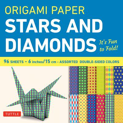 Origami Paper - Stars and Diamonds - 6 Inch - 96 Sheets : Tuttle Origami Paper: High-Quality Origami Sheets Printed with 12 Different Patterns: Instructions for 6 Projects Included