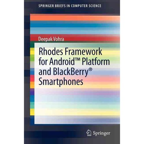 Rhodes Framework for Android Platform and Blackberry Smartphones