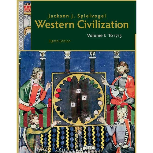 Western Civilization Volume 1 by Jackson J Spielvogel