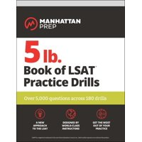 5 lb. Book of LSAT Practice Drills : Over 5,000 questions across 180 drills