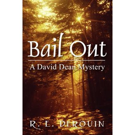 Bail Out: A David Dean Mystery by