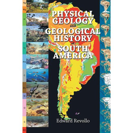 Physical Geology and Geological History of South America - (Physical Geography Of Africa South Of The Sahara)