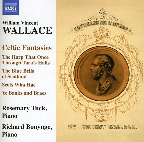 William Vincent Wallace - William Vincent Wallace: Celtic Fantasies [CD]
