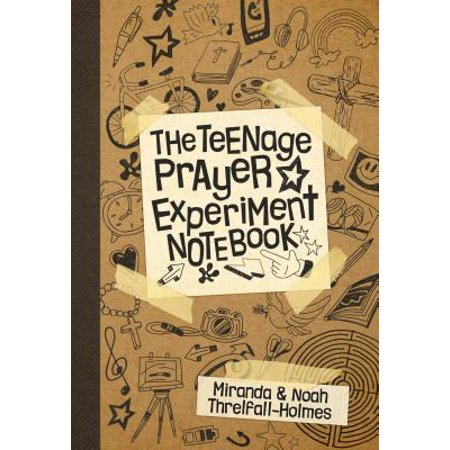 Teenage Prayer Experiment Notebook - Prayer Notebook