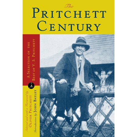 The Pritchett Century : A Selection of the Best by V. S. Pritchett (Selection By Oliver)
