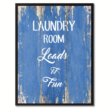Laundry Room Loads Of Fun Saying Canvas Print Picture Frame Home Decor Wall Art Gift Ideas](Fun Frames)
