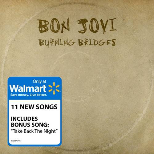 Burning Bridges (Walmart Exclusive)
