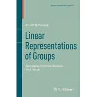 Linear Representations of Groups: Translated from the Russian by A. Iacob
