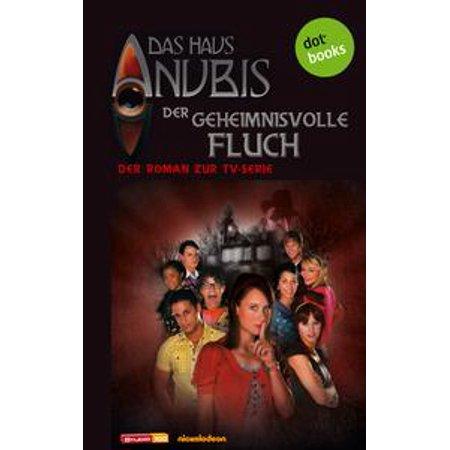 Das Haus Anubis - Band 3: Der geheimnisvolle Fluch - eBook](Anubis Kids)