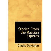 Stories from the Russian Operas