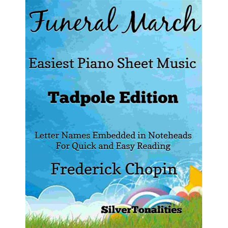 Funeral March Easiest Piano Sheet Music Tadpole Edition - eBook](Halloween Funeral Music)