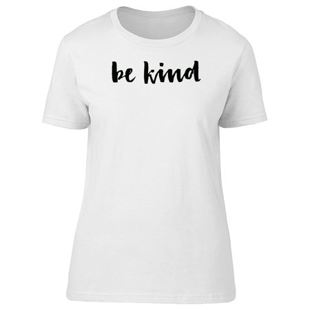 Be Kind Cute Swirl Quote Tee Women