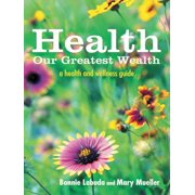 Health: Our Greatest Wealth - eBook