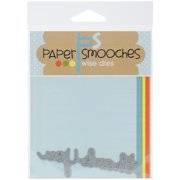 Paper Smooches Die-Thank You