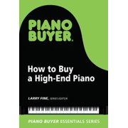 How to Buy a High-End Piano - eBook