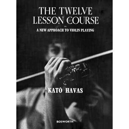 The Twelve lesson Course in a New Approach to Violin Playing - (Best Violin Shop In New York)