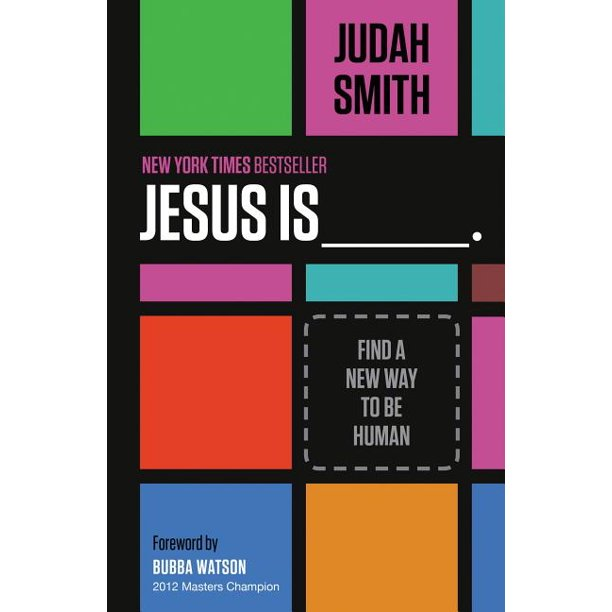 Jesus Is _______.: Find a New Way to Be Human (Paperback)