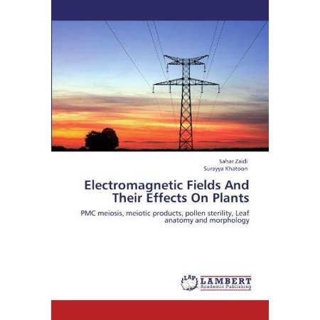 Electromagnetic Fields and Their Effects on Plants - image 1 of 1
