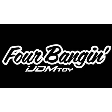 (1) iJDMTOY Four Bangin! JDM Cool Nation Sortaflash Dope Drift Racing Car Window Bumper Die-Cut Decal Vinyl Sticker (Racing Bumper Sticker)