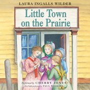 Little Town on the Prairie - Audiobook