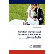 Christian Marriage and Sexuality in the African Context Today