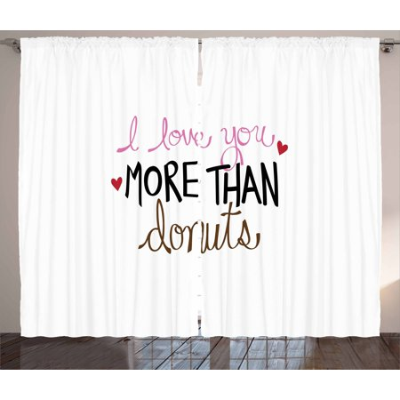 I Love You More Curtains 2 Panels Set, Typography Design with Graphic Donut Sprinkles and Affectionate Phrase, Window Drapes for Living Room Bedroom, 108W X 84L Inches, Multicolor, by Ambesonne