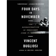 Four Days in November: The Assassination of President John F. Kennedy - eBook