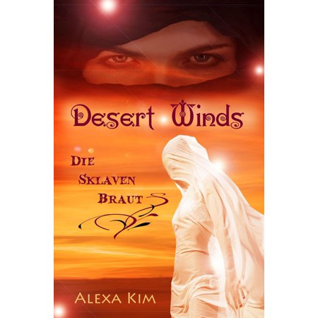 - Desert Winds - Die Sklavenbraut - eBook