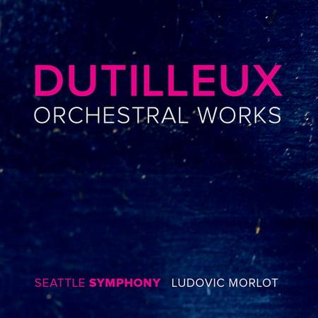 Dutilleux / Phillips / Hadelich / Lynch  - Dutilleux: Orchestral Works (CD) - image 1 de 1