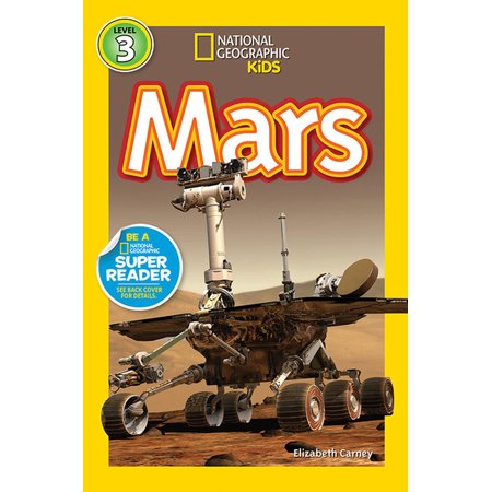 National Geographic Kids: Level 3 (Paperback): Mars (Paperback)