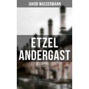 Etzel Andergast - eBook