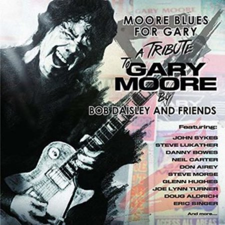 Moore Blues For Gary (Gary Moore Still Got The Blues)