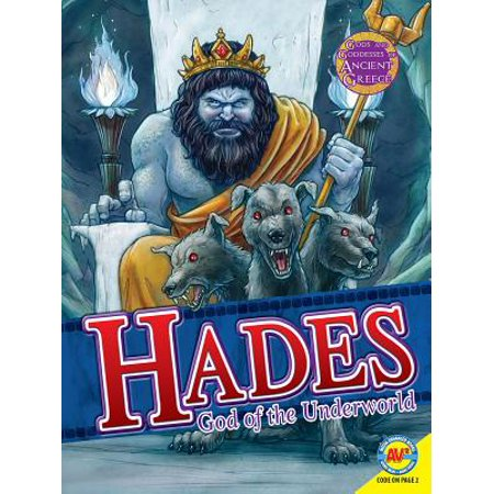 Ancient Greek Gods And Goddesses For Kids (Hades : God of the Underworld)