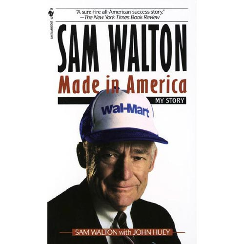Sam Walton: Made in America : My Story