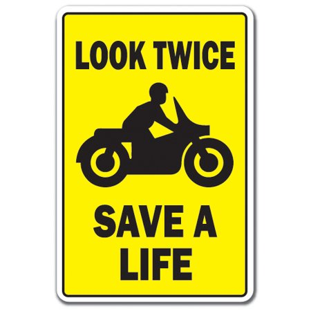 Drive Time Traffic Signs (LOOK TWICE SAVE A LIFE Aluminum Sign motorcycles driving car traffic scooter   Indoor/Outdoor   10