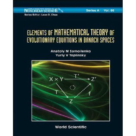 Elements of Mathematical Theory of Evolutionary Equations in Banach Spaces - image 1 de 1