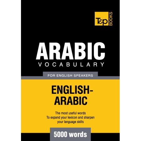 Arabic vocabulary for English speakers - 5000 words -